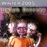 Winter 2005: Halph Stories
