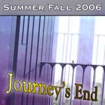 Summer/Fall 2006: Journey's End